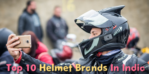 Top 10 Helmet Brands in India 2020 with Price Details