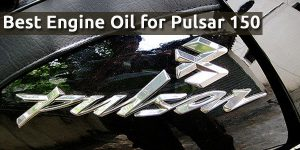 Best Engine Oil for Pulsar 150