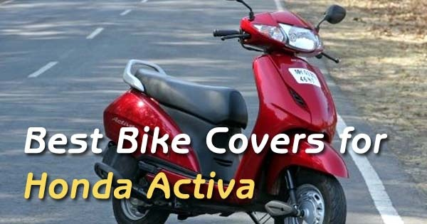 Top 5 Honda Activa Water Proof Body Covers